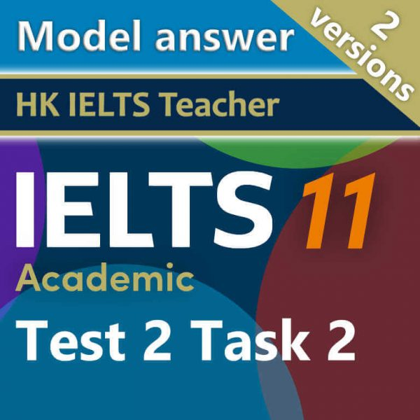 Cambridge IELTS 11 academic test 2 task 2 model answer