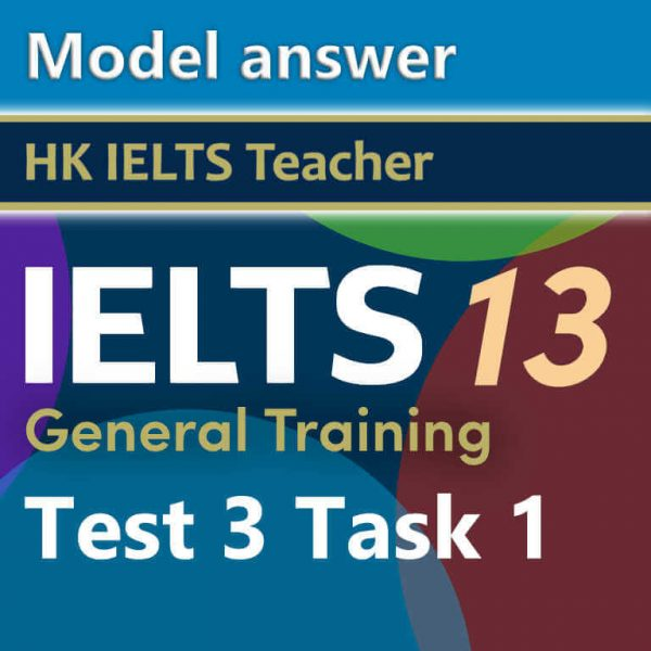 Cambridge IELTS 13 general training test 3 task 1 model answer